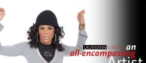 Laurieann Gibson – An All-Encompassing Artist