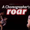 Ray Mercer &#8211; A Choreographer&#8217;s Roar