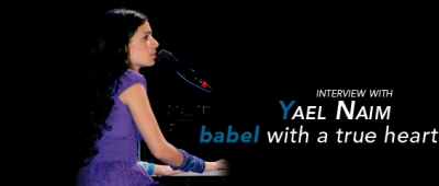 Interview with Yael Naim – Babel with a True Heart