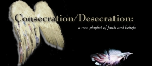 Playlist: Consecration/Desecration