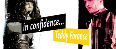 In Confidence: Teddy Forance