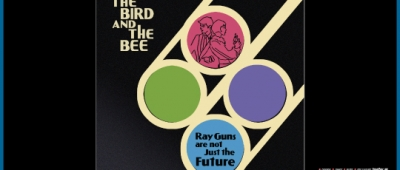 Music Review | The Bird and the Bee