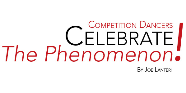 Competition Dancers Celebrate The Phenomenon