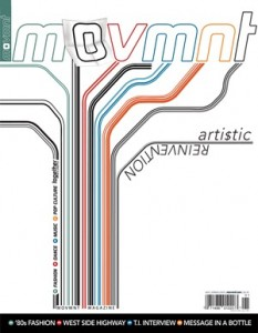 Movmnt Magazine's cover of the green/poster issue: Arti$tic Reinvention